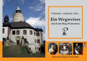 """Broschüre """"Ein Wegweiser durch die Burg Posterstein"""" Burgführer (Museum Burg Posterstein 2012)"""