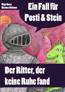 """Buchtitel """"Ein Fall für Posit und Stein"""" Maja Quaas, Marlene Hofmann (Museum Burg Posterstein 2010)"""