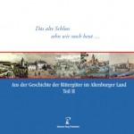 """Buchtitel """"Das alte Schloss sehn wir noch heut... Aus der Geschichte der Rittergüter im Altenburger Land (II)"""" Gustav Wolf, Sabine Hofmann, Klaus Hofmann (Museum Burg Posterstein 2010)"""