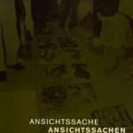 """Katalog """"Ansichtssache – Ansichtssachen"""" Museum Burg Posterstein"""