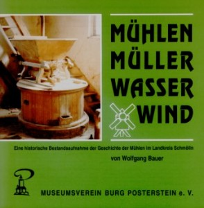"""Katalog """"Mühlen, Müller, Wasser, Wind"""" Geschichte der Mühlen im Landkreis Schmölln (Museumsverein Burg Posterstein 1994)"""