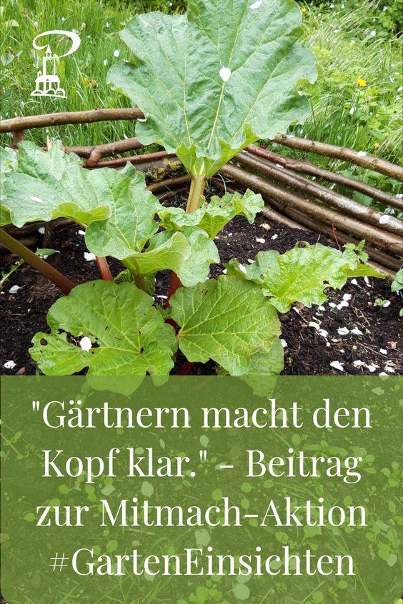 Gärtnern macht den Kopf klar. - Mitmach-Aktion #GartenEinsichten