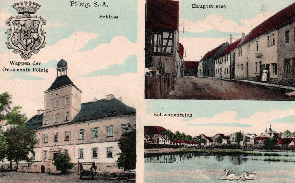 Historische Ansichtskarte von Pölzig - mit Schloss, Hauptstraße und Schwanenteich (Sammlung Museum Burg Posterstein)