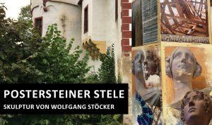 """Link zur """"Postersteiner Stele - Skulptur im Burgpark"""