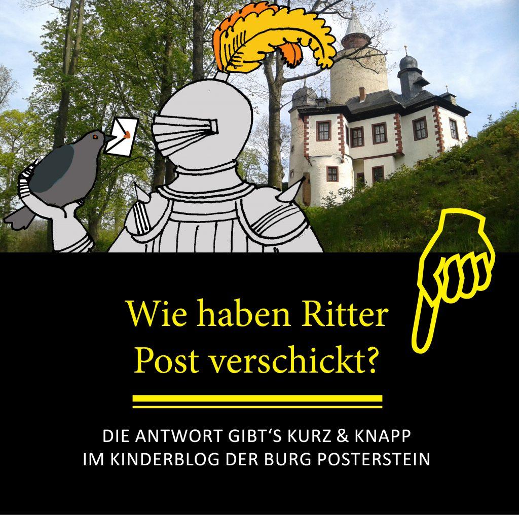 Wie haben Ritter Post verschickt? -Eine Frage, die im Kinderblog der Burg Posterstein beantwortet wird.