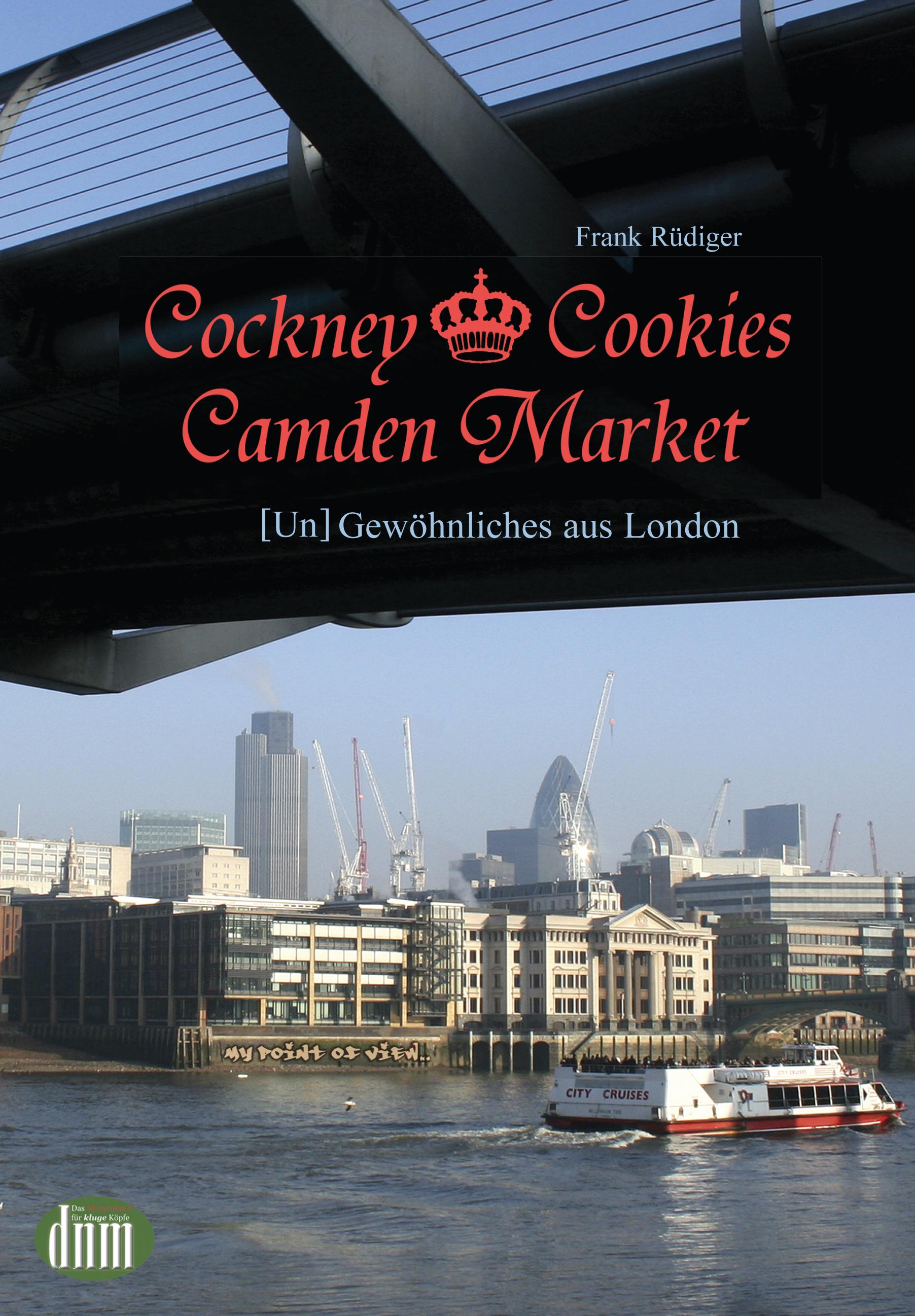 """Buchlesung: Frank Rüdiger liest aus """"Cockney, Cookies, Camden Market – [Un]Gewöhnliches aus London"""""""