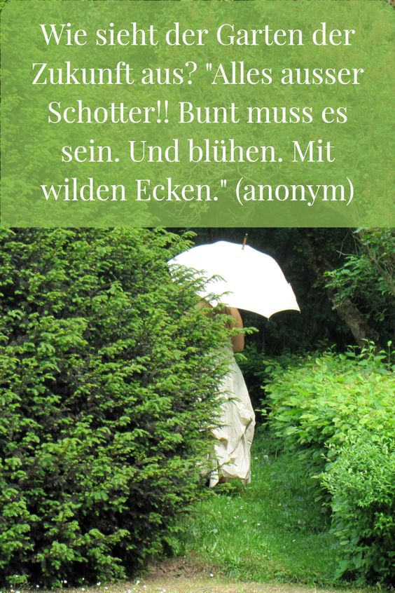 """Der Garten der Zukunft ist """"alles, außer Schotter"""" - Mitmach-Aktion #GartenEinsichten"""